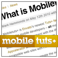 New Tuts+ Site 'Mobiletuts+' Launched